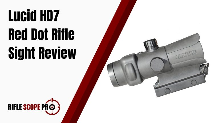 Lucid HD7 Red Dot Rifle Sight Review